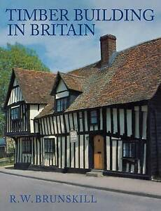 Timber Building in Britain (Vernacular Buildings)-ExLibrary