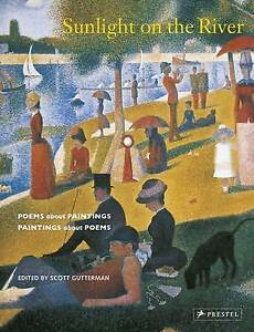 Sunlight on the River: Poems About Paintings, Paintings About Poems,Scott Gutter