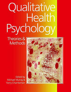 Qualitative Health Psychology: Theories and Methods-ExLibrary