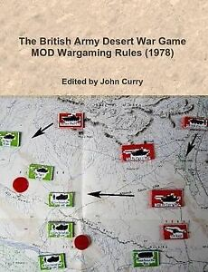 NEW The British Army Desert War Game: Mod Wargaming Rules (1978) by John Curry