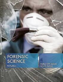 Forensic Science by Andrew R. W. Jackson, Julie M. Jackson (Paperback, 2011) New
