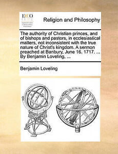 The Authority Christian Princes Bishops Pastors i by Loveling Benjamin