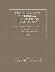 Frontier and Overseas Expeditions from India: Abor Expedition 1911-1912 v. 7, In