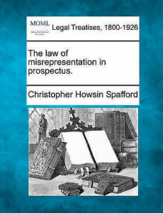NEW The law of misrepresentation in prospectus. by Christopher Howsin Spafford