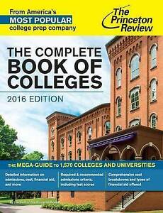 The Complete Book of Colleges, 2016 Edition by Princeton Review -Paperback