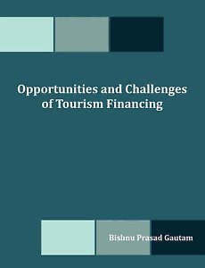 USED (LN) Opportunities and Challenges of Tourism Financing: A Study on Demand a