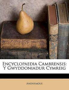 Encyclopaedia-Cambrensis-Y-Gwyddoniadur-Cymreig-by-Nabu-Press-Paperback