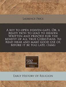 A   Key Open Heaven-Gate Or Ready Path Lead Heaven W by Price Laurence