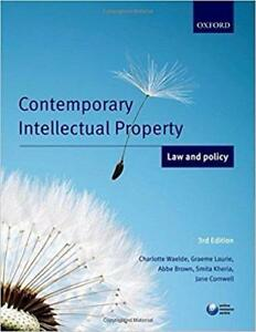 Contemporary Intellectual Property Law and Policy  3rd Edition