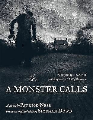 Dowd, Siobhan, Ness, Patrick  A Monster Calls  Book
