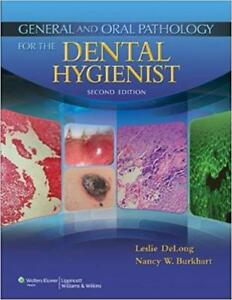 General and Oral Pathology for the Dental Hygienist 2nd Edition