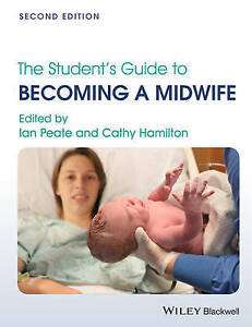 The Student's Guide to Becoming a Midwife