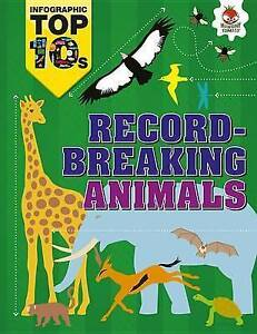 NEW Record-Breaking Animals (Infographic Top 10s) by Jon Richards