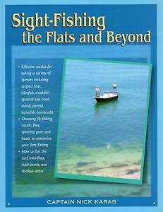 KARAS, NICK-SIGHT-FISHING THE FLATS AND BEYON  BOOK NEW