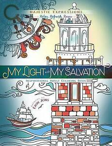 My Light My Salvation Inspirational Adult Coloring Book by Majestic Expressions