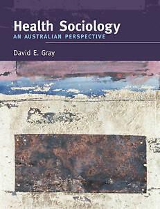 Health Sociology: An Australian Perspective by David E. Gray (Paperback, 2005)