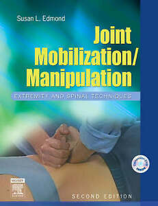 Joint Mobilization/Manipulation: Extremity and Spinal Techniques by Susan L. Ed…