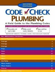 Code Check A Field Guide To Building A Safe House B