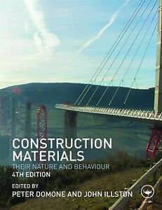 Construction Materials: Their Nature and Behaviour by Taylor & Francis Ltd (Pape
