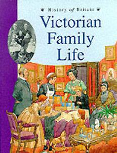 """VERY GOOD"" Shuter, Jane, History of Britain Topic Books: Victorian Family Life"