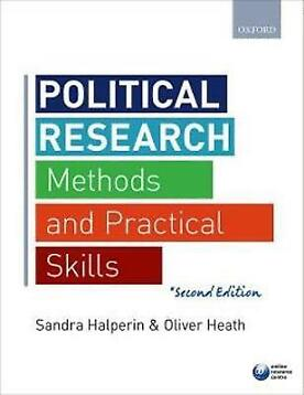 Political Research, Methods and Practical 9780198702740