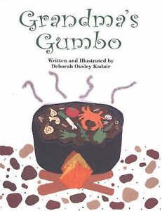 Grandma's Gumbo by Deborah Ousley Kadair (Paperback, 2003)