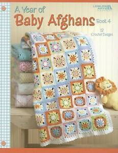NEW A Year of Baby Afghans, Book 4  (Leisure Arts #4439) by Leisure Arts