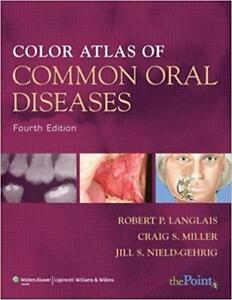 Color Atlas of Common Oral Diseases 4th Edition