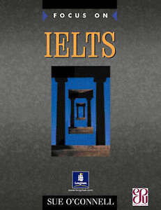 Very Good, Focus on IELTS: Coursebook, O'Connell, Sue, Book