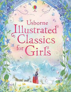Usborne Illustrated Classics For Girls.- New