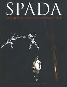 Spada: Anthology of Swordsmanship: v. 2 by Greenhill Books (Paperback, 2005)