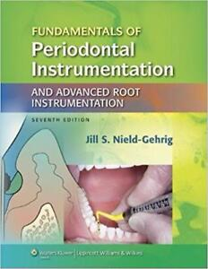 Fundamentals of Periodontal Instrumentation and Advanced Root Instrumentation 7th Edition