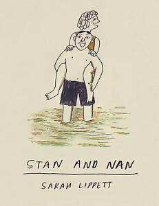 Stan and Nan, Sarah Lippett