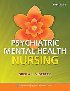 NEW Psychiatric-Mental Health Nursing by Sheila L. Videbeck