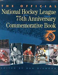 Official National Hockey League 75th Anniv Commemorative Book