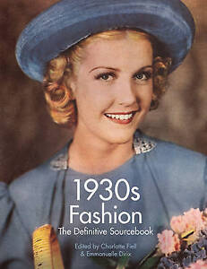 1930s Fashion by Charlotte Fiell (Paperback, 2015)