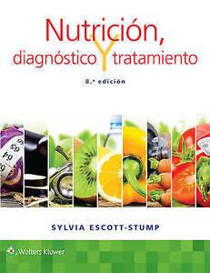 Nutricion, Diagnostico y Tratamiento by Sylvia Escott-Stump (Paperback, 2016)