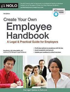 Create Your Own Employee Handbook Legal & Practical Guide for  by Guerin Lisa JD