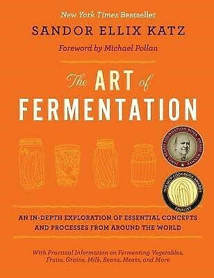 The Art of Fermentation: An in-Depth Exploration of Essential Conce(||E-B0_0k||)