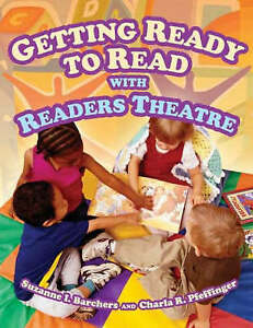 NEW Getting Ready to Read with Readers Theatre by Suzanne I. Barchers