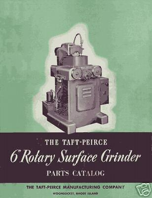 Taft-peirce 6 Inch Rotary Surface Grinder Parts Manual