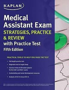Medical Assistant Exam Strategies, Practice & Review with Practic by Kaplan