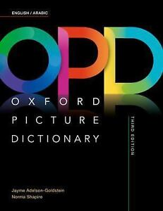 Oxford Picture Dictionary : English/Arabic by Jayme Adelson-Goldstein and  Norma Shapiro (2017, Paperback)