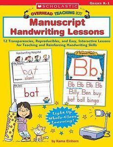 Overhead Teaching Kit: Manuscript Handwriting Lessons: 12 Transparencies, Reprod