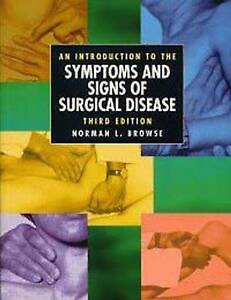 An Introduction to the Symptoms and Signs of Surgical Disease by Norman L. Brow…