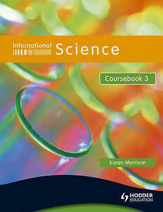 International Science: Coursebook Bk. 3, Morrison, Karen, Very Good condition, B