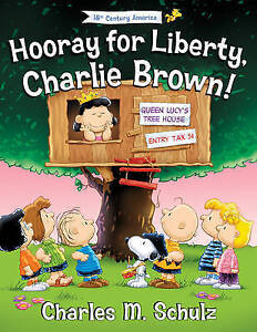 Hooray for Liberty, Charlie Brown! By Stratford, Tracy -Hcover