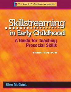 Skillstreaming in Early Childhood: A Guide for Teaching Prosocial Skills:...