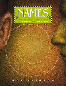 The-Secret-Universe-of-Names-The-Dynamic-Interplay-of-Names-and-Destiny-Feinso