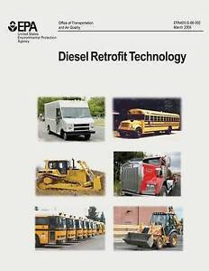 Diesel Retrofit Technology An Analyses Cost-Effectiveness by Agency U S Environm